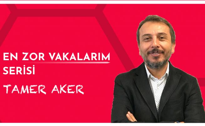 Tamer Aker – En Zor Vakalarım